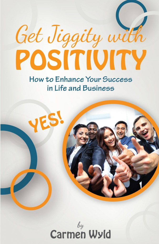 Get Jiggity with Positivity - book - Carmen Wyld