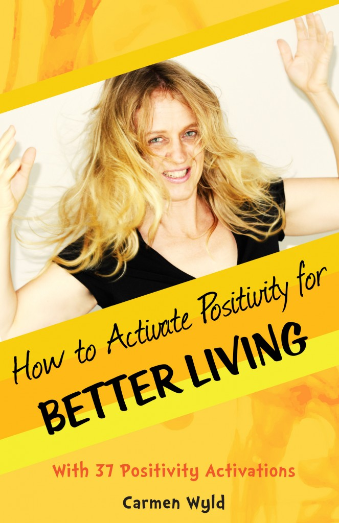 How to Activate Positivity for Better Living - book cover